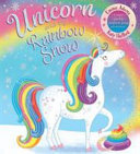 Unicorn and the Rainbow Snow (PB)