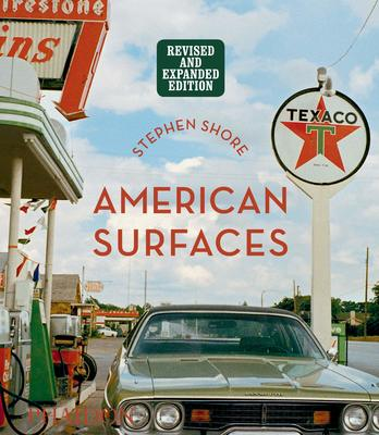 Stephen Shore: American Surfaces - Revised & Expanded Edition