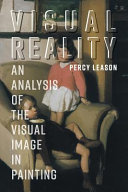 Visual Reality - An Analysis of the Visual Image in Painting
