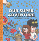 Our Super Adventure - Press Start to Begin