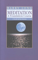 Meditation - A Foundation Course - A Book of Ten Lessons