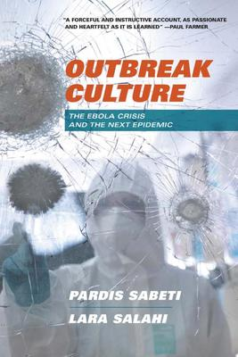 Outbreak Culture - The Ebola Crisis and the Next Epidemic