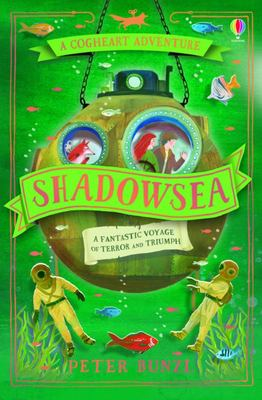 Shadowsea (#4 The Cogheart Adventures)