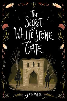The Secret of White Stone Gate #2 Black Hollow Lane