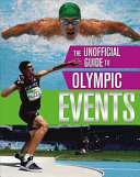 The Unofficial Guide to the Olympic Games: Events - Events