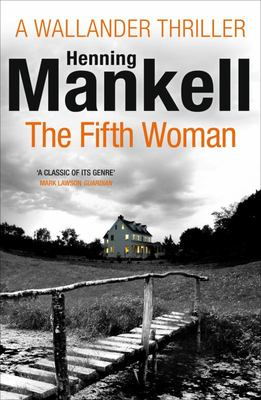 The Fifth Woman (Kurt Wallander #6)