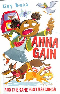 Anna Gain and the Same Sixty Seconds (Dyslexia Friendly)