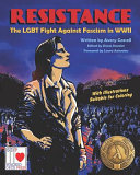 Resistance - The LGBT Fight Against Fascism in World War II