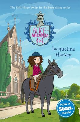 Alice-Miranda 3 in 1 Movie Tie-in: The First Three Books in the Bestselling Series