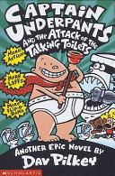 The Attack of the Talking Toilets (Captain Underpants #2 PB)