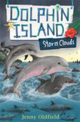 Storm Clouds (Dolphin Island #6)