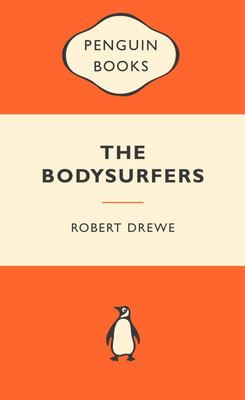 The Bodysurfers (Popular Penguin)