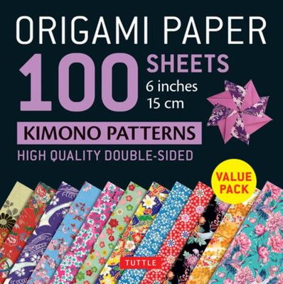 Origami Paper 100 Sheets Kimono Patterns Patterns 6 (15 Cm) - High-Quality Double-Sided Origami Sheets Printed with 12 Different Patterns: Instructions for 6 Projects Included