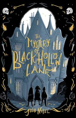 The Mystery of Black Hollow Lane #1