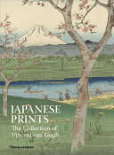 Japanese Prints :The Collection of Vincent van Gogh