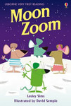 Moon Zoom (Usborne Very First Reading #8)