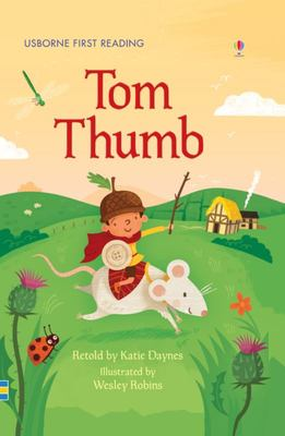 Tom Thumb (Usborne First Reading Level 3)