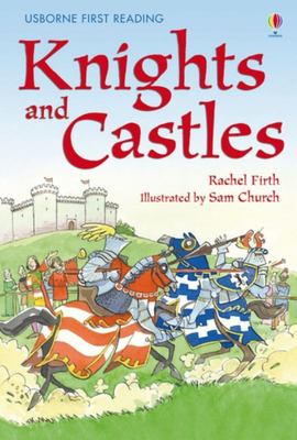 Knights and Castles (Usborne First Reading Level 4)