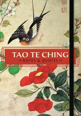 Tao Te Ching: Notes and Quotes