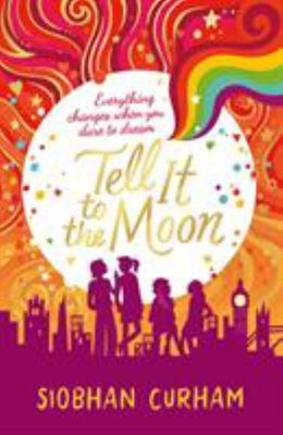 Tell it to the Moon (Moonlight Dreamers #2)