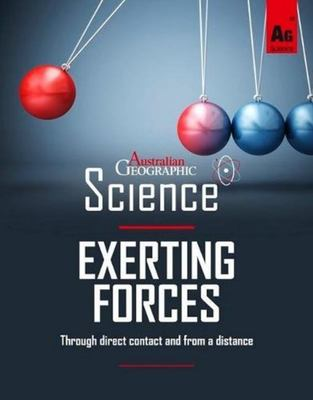 Australian Geographic Science: Exerting Forces