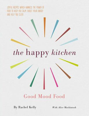The Happy Kitchen - Good Mood Food