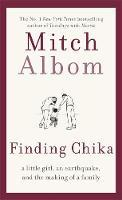 Finding Chika: A Little Girl, an Earthquake, and the Making of a Family (HB)