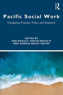 Pacific Social Work - Navigating Practice, Policy and Research