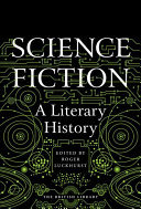 Science Fiction - A Literary History