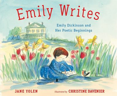 Emily Writes - Emily Dickinson and Her Poetic Beginnings