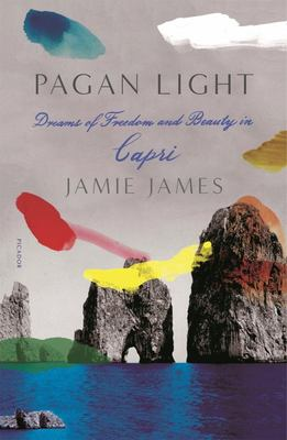 Pagan Light - Dreams of Freedom and Beauty in Capri