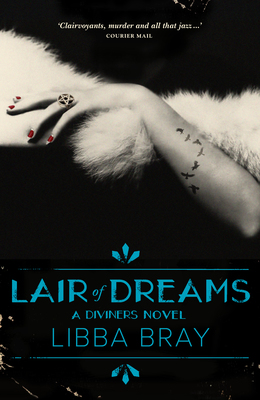 Lair of Dreams (The Diviners #2)