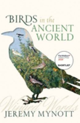 Birds in the Ancient World - Winged Words