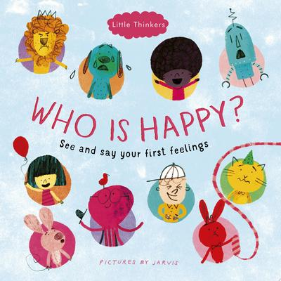 Who Is Happy? (Little Thinkers)