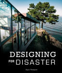 Designing for Disaster - Domestic Architecture in the Era of Climate Change