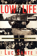 Low Life - Lures and Snares of Old New York