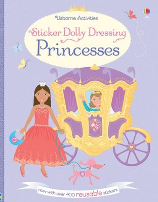 Princesses (Usborne Sticker Dolly Dressing)