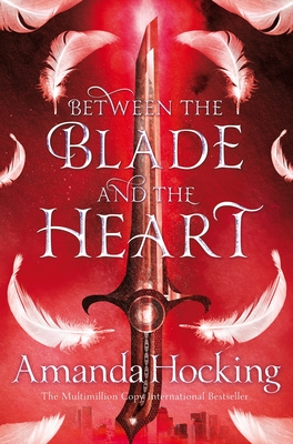 Between the Blade and the Heart (#1 Valkyrie)
