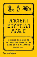 Ancient Egyptian Magic - Hands-On Guide