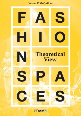 Fashion Spaces - A Theoretical Perspective
