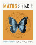 Maths Squared (100 Concepts You Should Know)