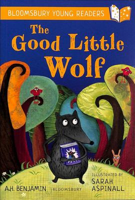 The Good Little Wolf (Bloomsbury Young Reader)
