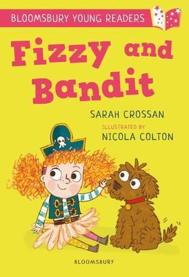 Fizzy and Bandit (Bloomsbury Young Readers)