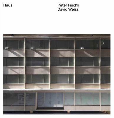 Peter Fischli & David Weiss: Haus
