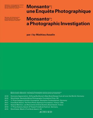 Mathieu Asselin: Monsanto - A Photographic Investigation
