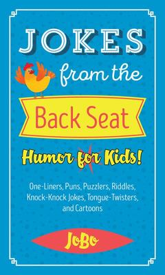 Jokes from the Back Seat - Humor for Kids