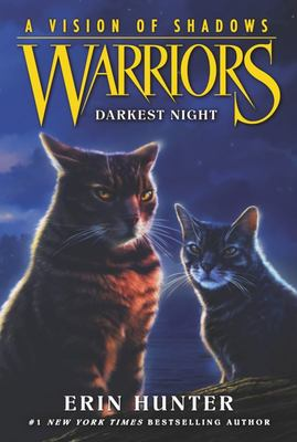Darkest Night (Warriors Series 6: A Vision of Shadows #4)