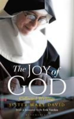 The Joy of God - Collected Writings