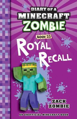 Royal Recall (#23 Diary of a Minecraft Zombie)