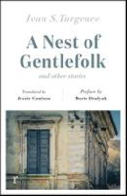 A Nest of Gentlefolk and Other Stories (riverrun Editions)